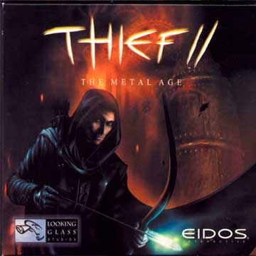 Thief 2: The Metal Age / Вор 2: Эра Стали